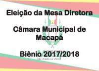 Eleição da Mesa Diretora - CMM / 2017